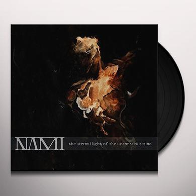 NAMI ETERNAL LIGHT OF THE Vinyl Record