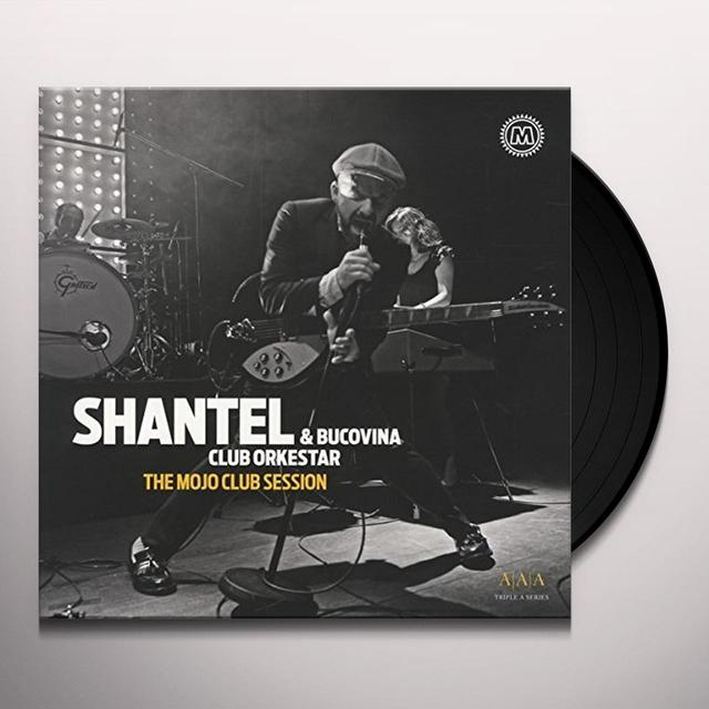 SHANTEL & BUCOVINA MOJO CLUB SESSION (GER) Vinyl Record