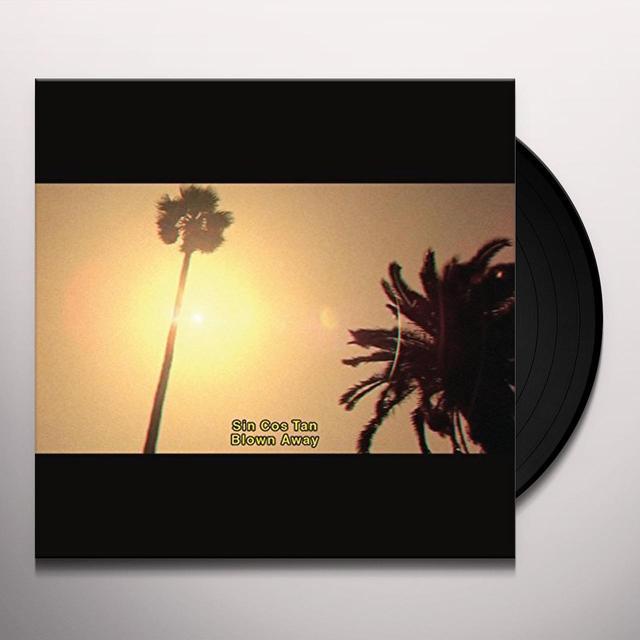 Sin Cos Tan BLOWN AWAY (GER) Vinyl Record