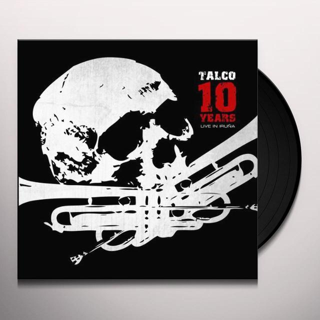 TALCO 10 YEARS-LIVE IN IRUNA Vinyl Record