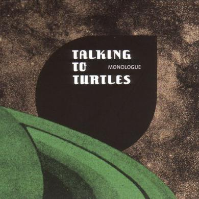 TALKING TO TURTLES MONOLOGUE Vinyl Record