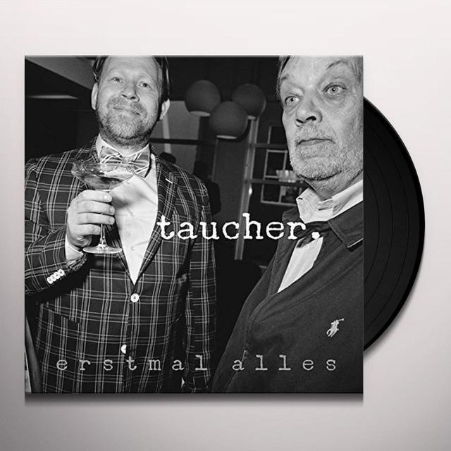 TAUCHER ERSTMAL ALLES (GER) Vinyl Record