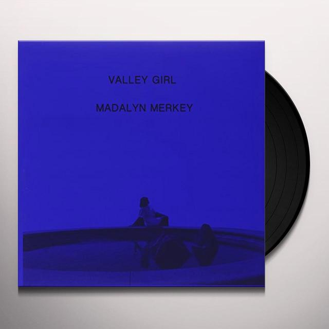 Madalyn Merkey VALLEY GIRL Vinyl Record
