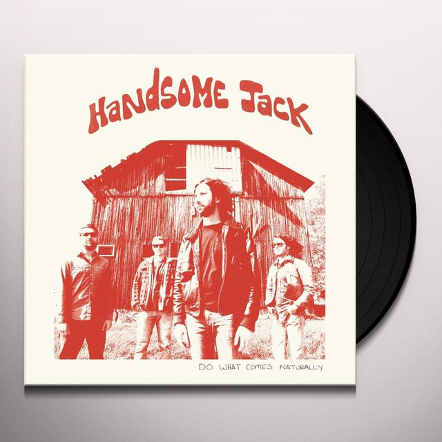 HANDSOME JACK DO WHAT COMES NATURALLY Vinyl Record - Digital Download Included