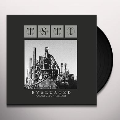 TSTI EVALUATED: ALBUM OF REMIXES Vinyl Record