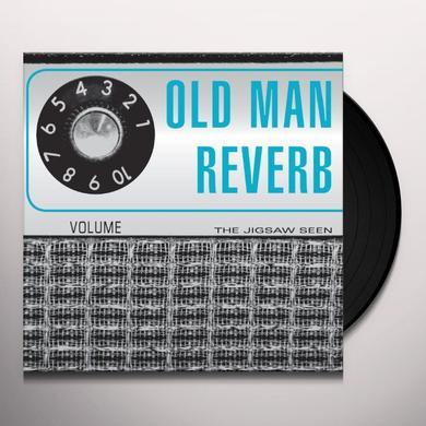 Jigsaw Seen OLD MAN REVERB Vinyl Record - w/CD