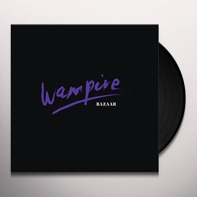 Wampire BAZAAR Vinyl Record