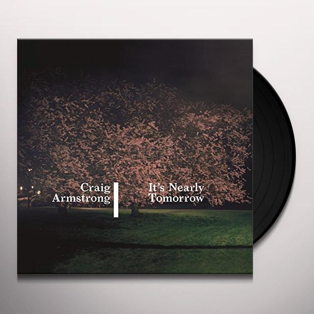 Craig Armstrong IT'S NEARLY TOMORROW Vinyl Record - UK Import