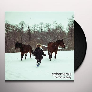 Ephemerals NOTHIN IS EASY Vinyl Record - Holland Import