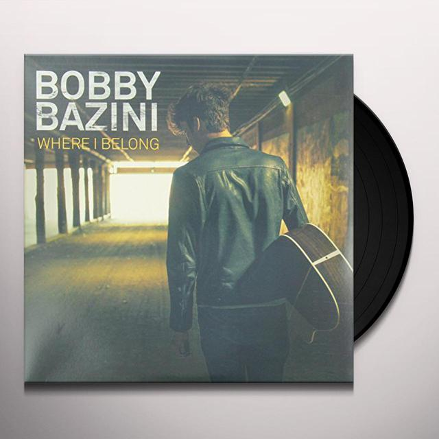 Bobby Bazini WHERE I BELONG Vinyl Record