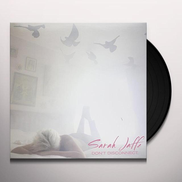 Sarah Jaffe DON'T DISCONNECT Vinyl Record - Canada Import