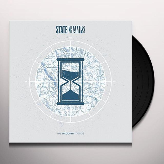State Champs ACOUSTIC THINGS Vinyl Record - UK Import