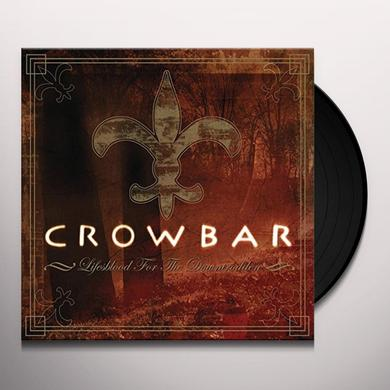 Crowbar LIFE'S BLOOD FOR THE DOWNTRODDEN Vinyl Record - UK Import