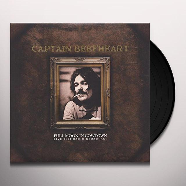 Captain Beefheart FULL MOON IN COWTOWN Vinyl Record - UK Release
