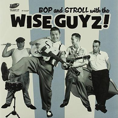 WIZE GUYZ BOP & STROLL WITH Vinyl Record