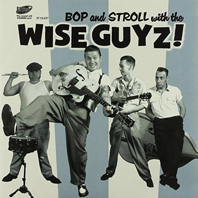 WIZE GUYZ BOP & STROLL WITH Vinyl Record