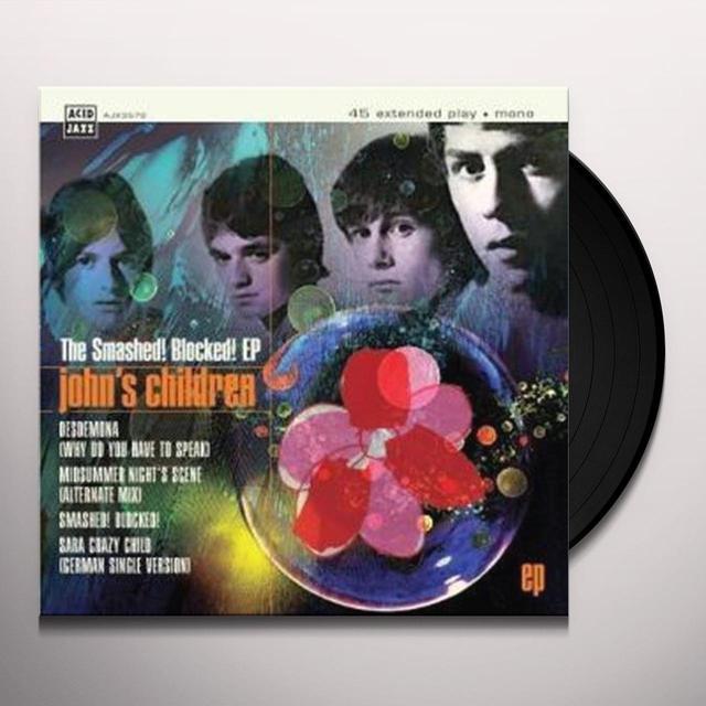 JOHN'S CHILDREN SMASHED BLOCKED (EP) Vinyl Record - UK Import