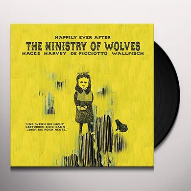 Ministry Of Wolves HAPPILY EVER AFTER Vinyl Record