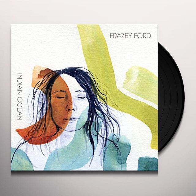 Frazey Ford INDIAN OCEAN Vinyl Record