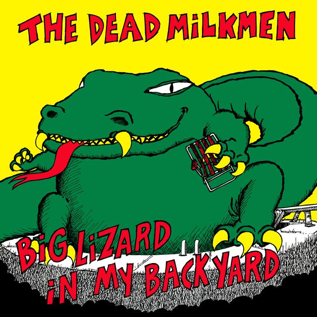 DEAD MILKMEN BIG LIZARD IN MY BACKYARD Vinyl Record