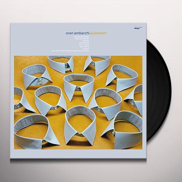 Oren Ambarchi QUIXOTISM Vinyl Record