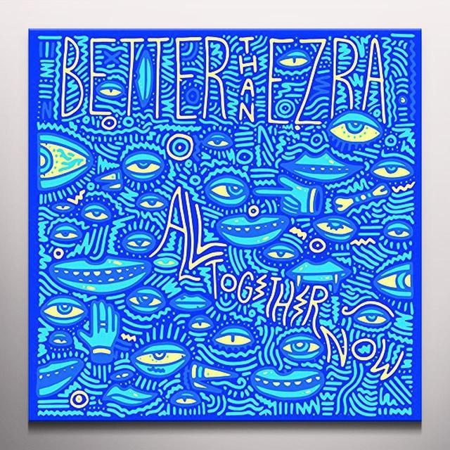 Better Than Ezra ALL TOGETHER NOW Vinyl Record - Blue Vinyl, Colored Vinyl