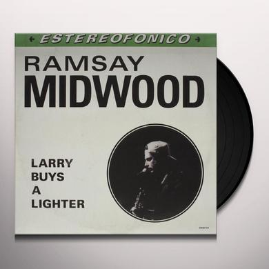Ramsay Midwood LARRY BUYS A LIGHTER Vinyl Record