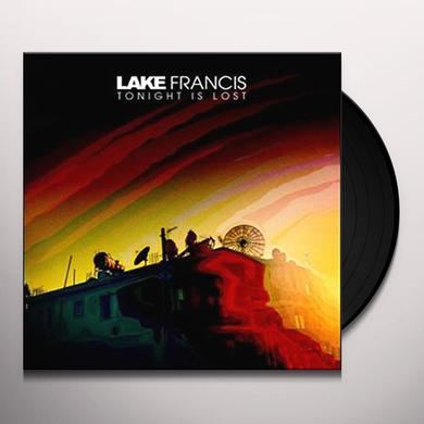 LAKE FRANCIS TONIGHT IS LOST Vinyl Record