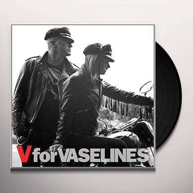 V FOR VASELINES Vinyl Record - w/CD