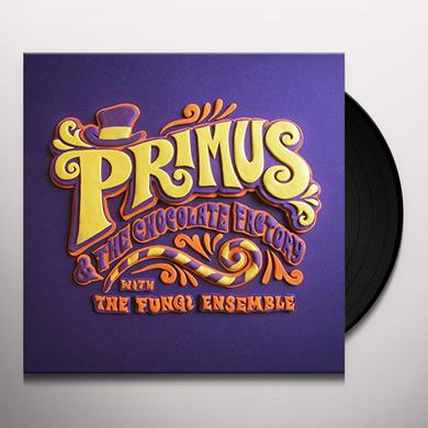 PRIMUS & THE CHOCOLATE FACTORY WITH THE FUNGI ENSE Vinyl Record