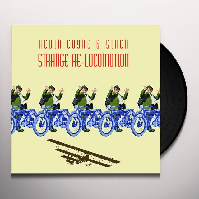 Kevin Coyne with Siren STRANGE RE-LOCOMOTION Vinyl Record - UK Import