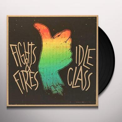 IDLE CLASS / FIGHTS & FIRES (UK) (Vinyl)