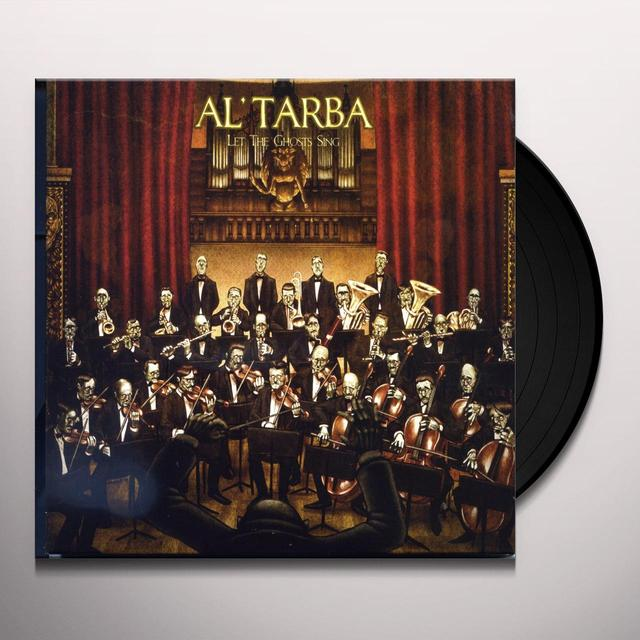 AL'TARBA LET THE GHOSTS SING Vinyl Record