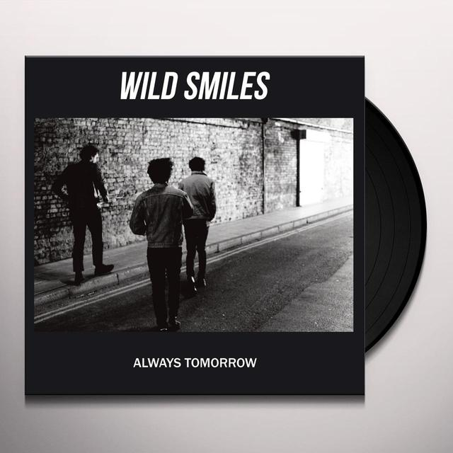 Wild Smiles ALWAYS TOMORROW (UK) (Vinyl)