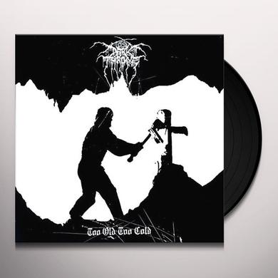 Darkthrone TOO OLD TOO COLD Vinyl Record
