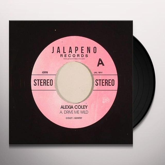 Alexia Coley DRIVE ME WILD Vinyl Record - UK Import
