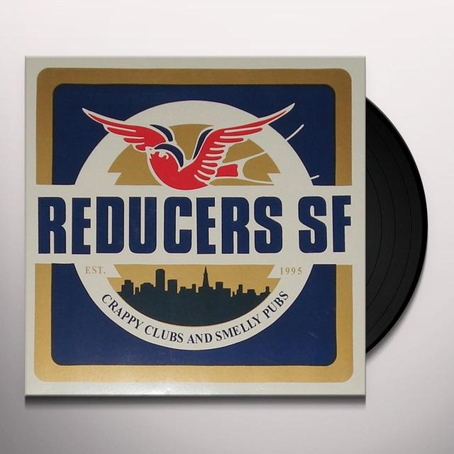 REDUCERS S.F. CRAPPY CLUBS & SMELLY PUBS Vinyl Record - UK Import