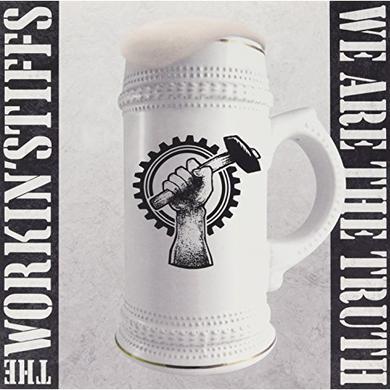 WORKIN' STIFFS WE ARE THE TRUTH Vinyl Record