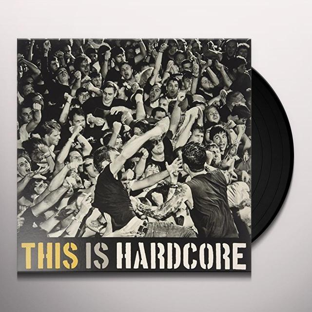 THIS IS HARDCORE / VARIOUS (UK) THIS IS HARDCORE / VARIOUS Vinyl Record - UK Import