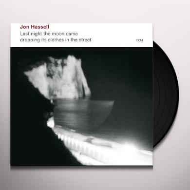 Jon Hassell LAST NIGHT THE MOON CAME DROPPING ITS CLOTHES IN Vinyl Record