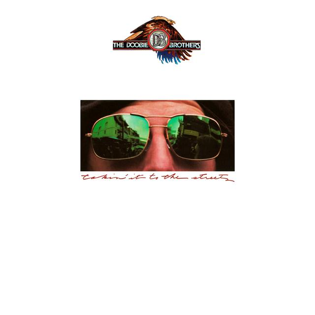Doobie Brothers TAKIN IT TO THE STREETS Vinyl Record