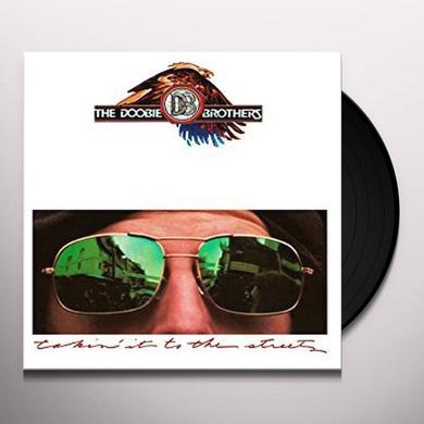 Doobie Brothers TAKIN IT TO THE STREETS Vinyl Record - Gatefold Sleeve, Limited Edition, 180 Gram Pressing, Anniversary Edition