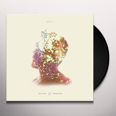 GATES BLOOM AND BREATHE Vinyl Record