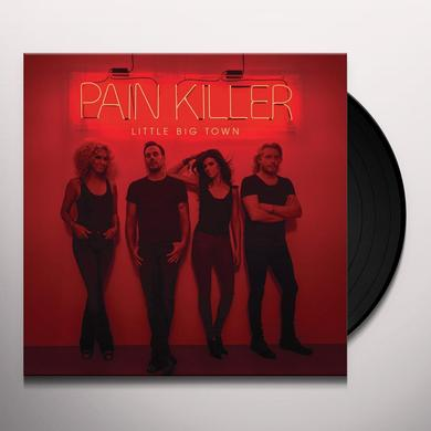 Little Big Town PAIN KILLER Vinyl Record