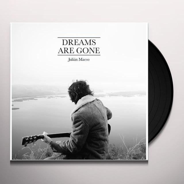 Julian Maeso DREAMS ARE GONE (GER) (Vinyl)