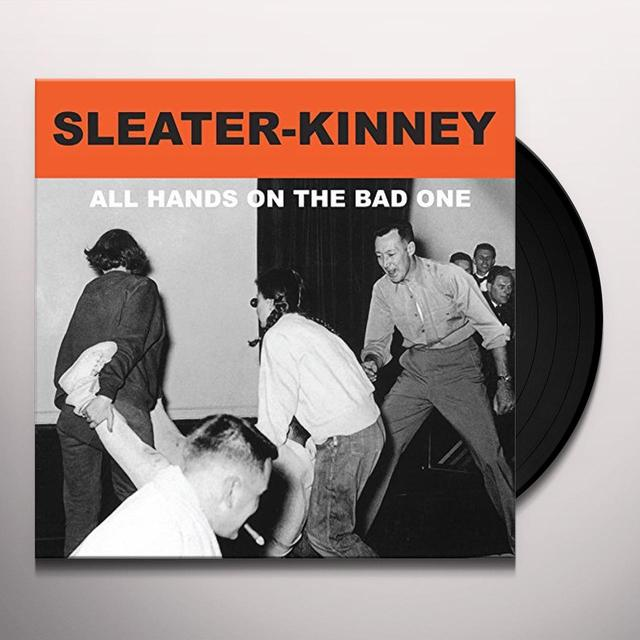 Sleater-Kinney ALL HANDS ON THE BAD ONE Vinyl Record - Digital Download Included