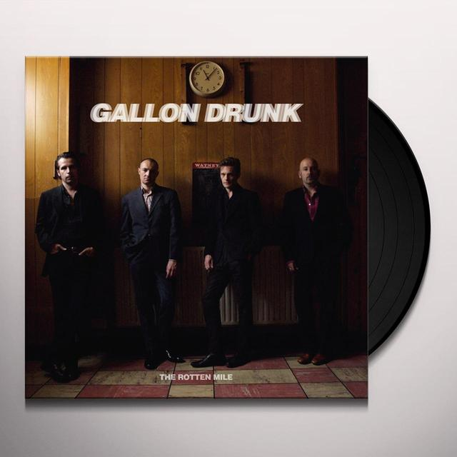 Gallon Drunk ROTTEN MILE Vinyl Record