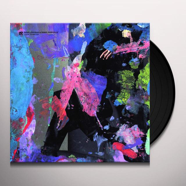 Burnt Friedman & Daniel Dodd-Ellis CEASE TO MATTER Vinyl Record
