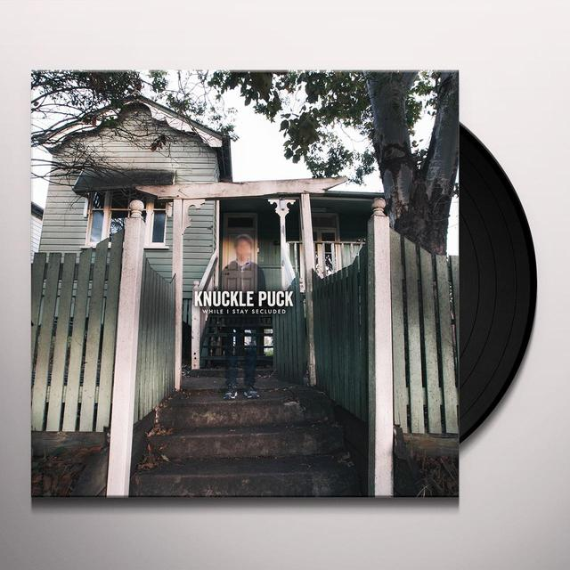 KNUCKLE PUCK WHILE I STAY SECLUDED Vinyl Record