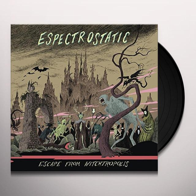 Espectrostatic ESCAPE FROM WITCHTROPOLIS Vinyl Record - Black Vinyl